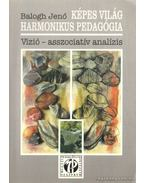 Képes Világ - Harmonikus pedagógia