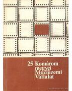A Komárom megyei Moziüzemi Vállalat története 1953-1978
