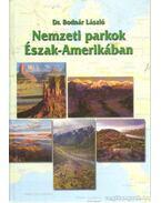 Nemzeti Parkok Észak-Amerikában