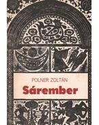 Sárember - Polner Zoltán