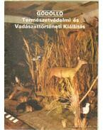 Gödölló - Természetivédelmi és Vadásztörténeti Kiállítás