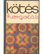 Kötés-horgolás 1977, 1978, 1980
