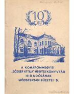 A komárommegyei József Attila megyei könyvtár hiradójának módszertani füzetei 5