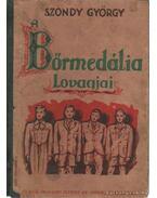 A Bőrmedália Lovagjai