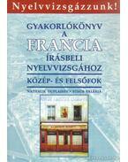 Gyakorlókönyv a francia írásbeli nyelvvizsgához