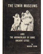 The Izmir museums and the archeology of some ancient cities