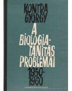 A biológiatanítás problémái 1950-1960