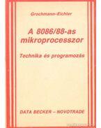 A 8086-88-as mikroprocesszor - Technika és programozás