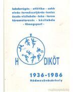 Hódiköt 1936-1986 Hódmezővásárhely