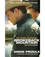 Close Range: Brokeback Mountain and Ohter Stories
