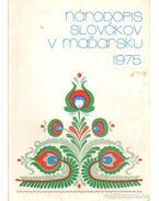 Národopis Slovákov V Madarsku - A magyarországi szlovákok néprajza