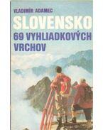 Slovensko 69 vyhliadkovych vrchov