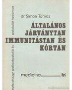 Általános járványtan immunitástan és kórtan
