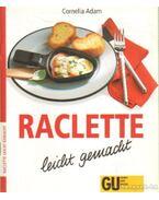Raclette leicht geemacht