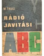 Rádiójavítási ABC