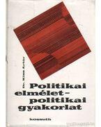 Politikai elmélet - politikai gyakorlat