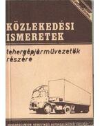 Közlekedési ismeretek tehergépjárművezetők részére