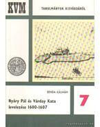Nyáry Pál és Várday Kata levelezése 1600-1607 7.