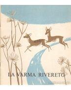 La Varma Rivereto - Starovasnik, Erna