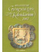 Millenniumi gyöngyösi kalendárium 2002. XVI. évfolyam