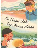 La Varma Sudo kaj Frosta Nordo