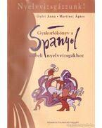 Gyakorlókönyv a spanyol szóbeli nyelvvizsgákhoz