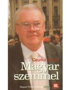 Magyar szemmel III.