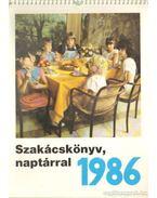 Szakácskönyv naptárral 1986.