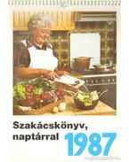 Szakácskönyv naptárral 1987.