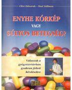 Enyhe kórkép vagy súlyos betegség?