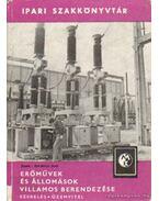 Erőművek és állomások villamos berendezések