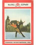 Hajrá Szpari tavasz sportműsor 1980