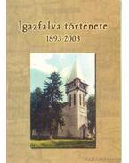 Igazfalva története 1893-2003