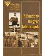 Kalandozó magyar labdarúgók
