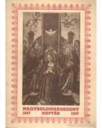 Nagyboldogasszony naptár 1947