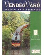Vonattal Magyarországon
