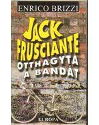 Jack Frusciante otthagyta a bandát