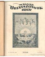 Magyar Uriasszonyok Lapja 1931. VIII. évf. I-II. (teljes évfolyam)