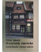 Wo man Deutsch spricht - Landeskunde einmal anders