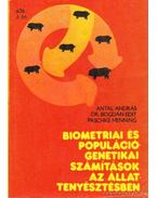 Biometriai és populációgenetikai számítások az állattenyésztésben