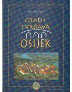 Grad I Tvrdava Osijek