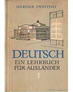 Deutsch - Ein lehrbuch für auslander teil I.