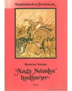 Nagy Sándor hadinépe