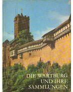 Die Wartburg und Ihre Sammlungen