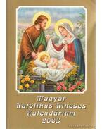 Magyar Katolikus Kincses Kalendárium 2003