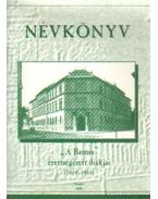 Névkönyv - A Baross érettségizett diákjai (1919-1951)