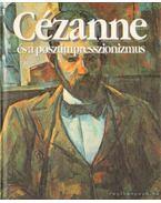 Cézanne és a posztimpresszionizmus