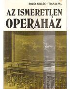 Az ismeretlen Operaház