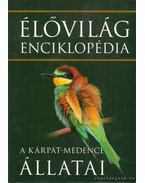 Élővilág enciklopédia (A Kárpát-medence állatai)