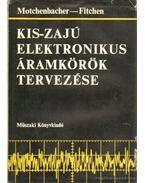 Kis-zajú elektronikus áramkörök tervezése